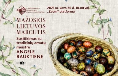 etno_www_mazosioslietuvosmarguciai_538x358_1614930955-15dcebe49b41cdf7be9d863700bdd512.jpg